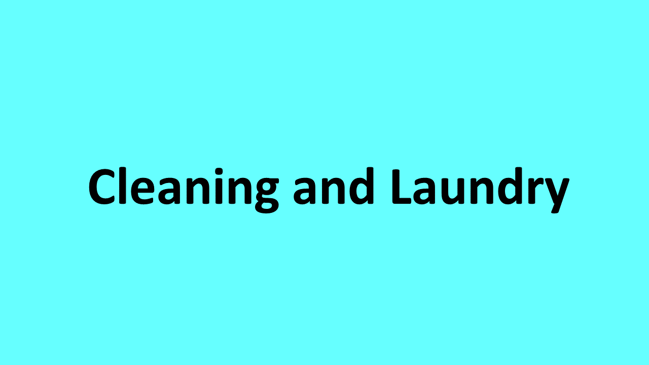 Cleaning and Laundry