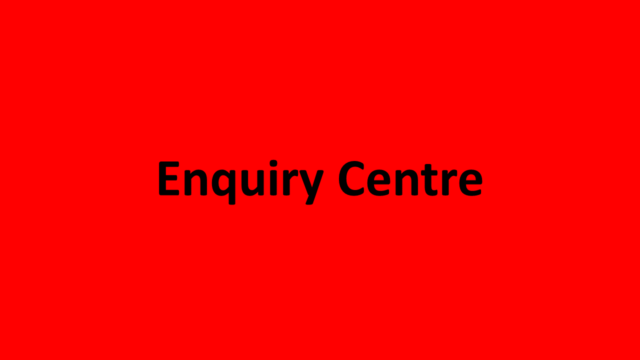 Enquiry Centre