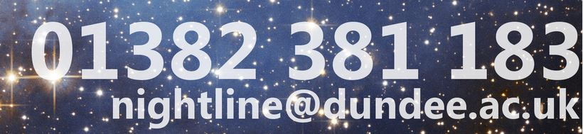 01382 381 183 nightline@dundee.ac.uk