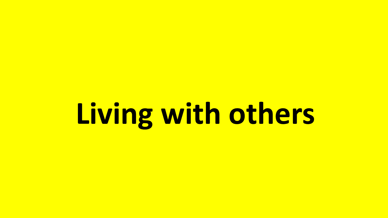 living with others
