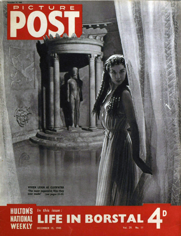 Front cover of Picture Post from 15th December 1945 showing Vivien Leigh as Cleopatra