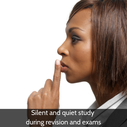 Silent and quiet study during revision and exams