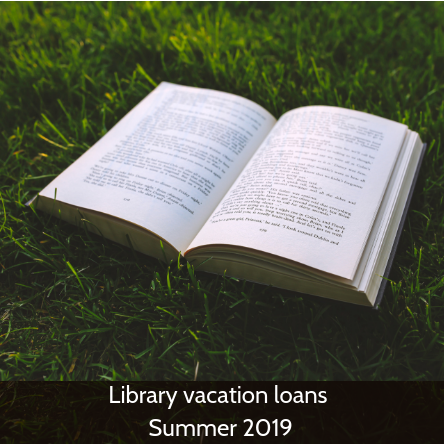 Library vacation loans Summer 2019