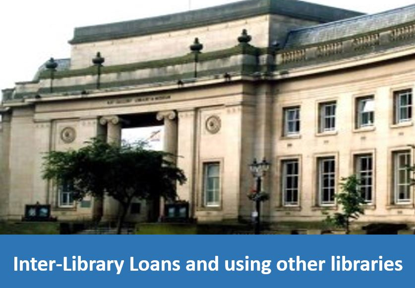Click here for information about Inter-Library Loans and using other libraries