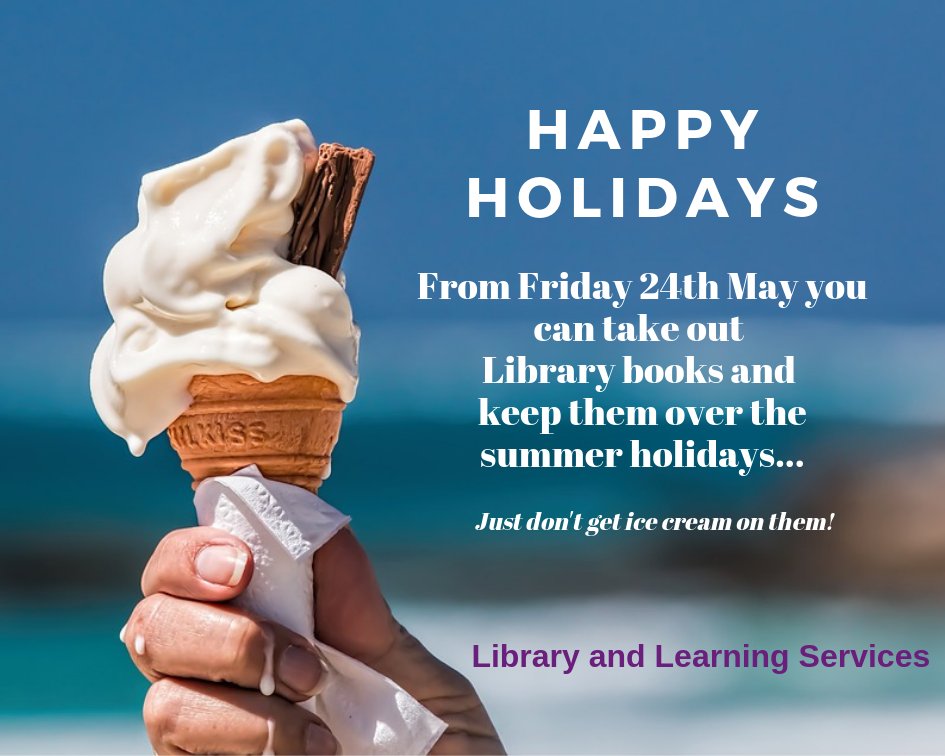 Take books out over the holidays from 24/05/19