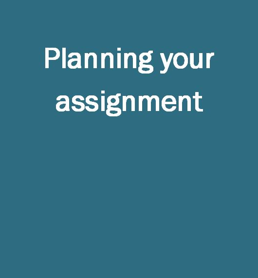 Planning your assignment