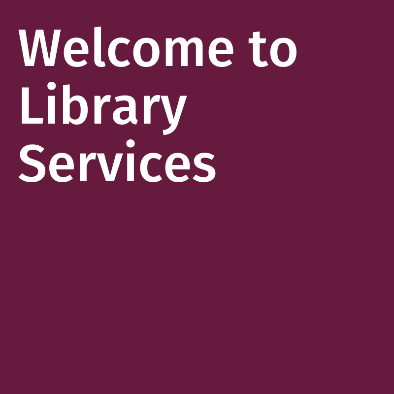Welcome to Library Services picture