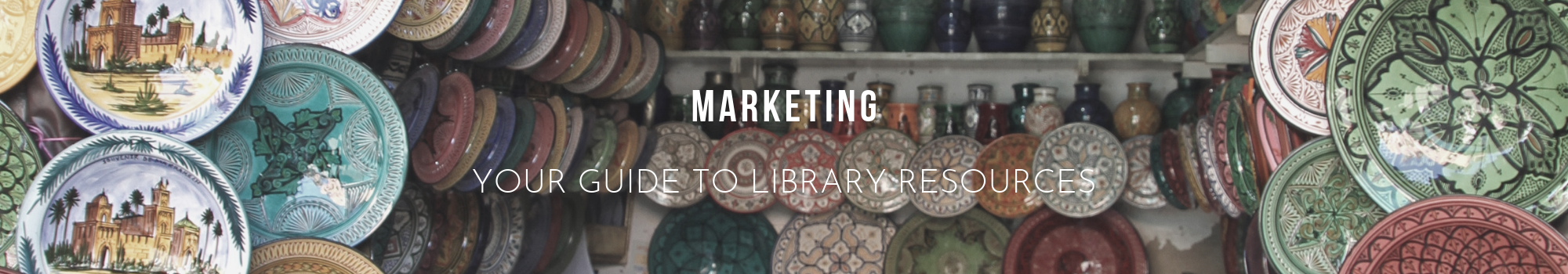 Marketing - Your library guide to resources