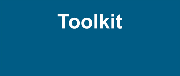 This toolkit is a collection of resources and links to information that may be useful