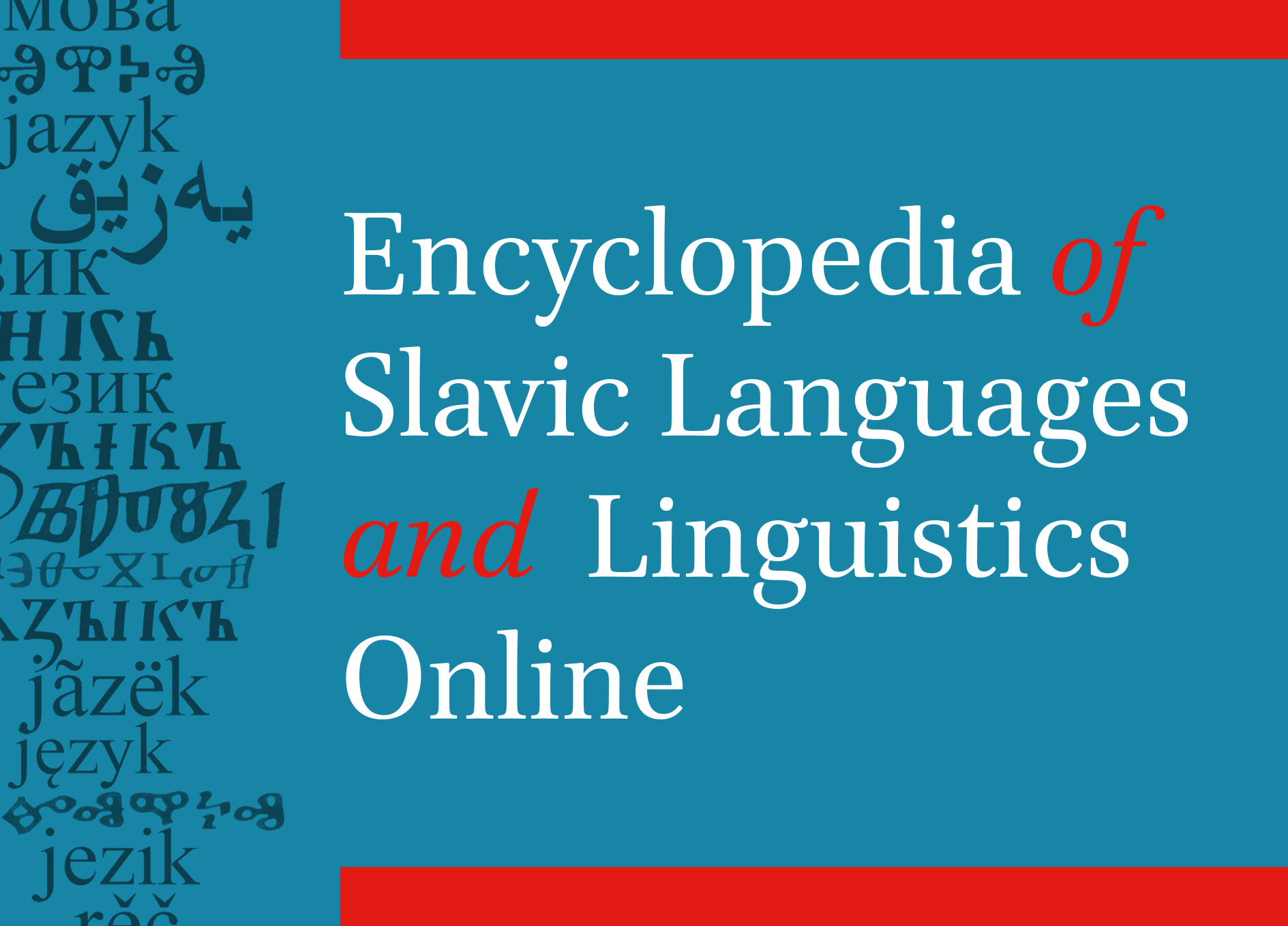 Encyclopedia of Slavic Languages and Linguistics