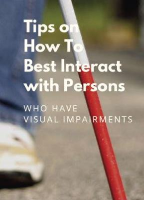 "Памятка ""Tips on How To Best Interact with Persons who Have Visual Impairments"""