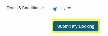 """Agree to the Terms and Conditions and click """"Submit my Booking"""""""