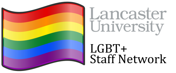 Image of a flag with a red, orange, yellow, green, blue and purple horizontal stripe. Text to the right of the flag reads Lancaster University LGBT+ Staff Network