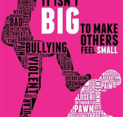 Bullying - It isn't big to make others feel small