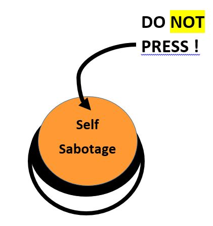 Do not press! self sabotage button