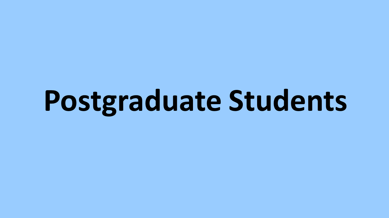 Postgraduate Students