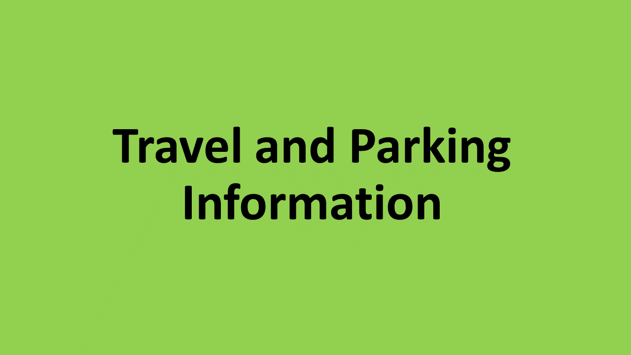 Travel and Parking Information