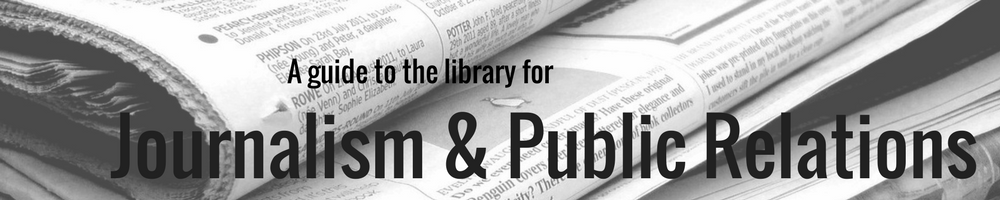 A guide to the library for journalisma and public relations banner