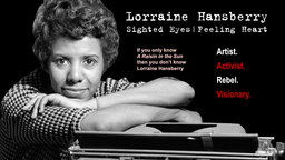 This documentary sheds valuable light on all aspects of Lorraine Hansberry's play, A Raisin in the Sun,