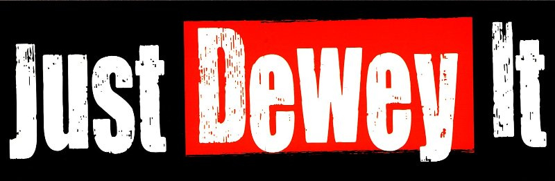 Just Dewey It Banner