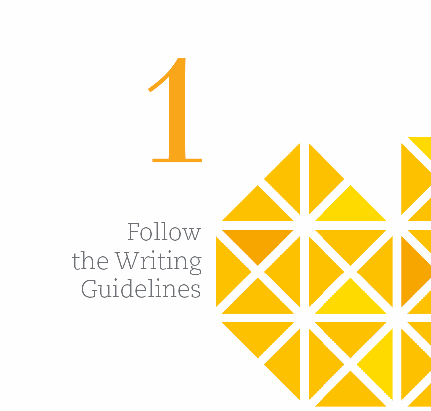 1. Follow the Writing Guidelines