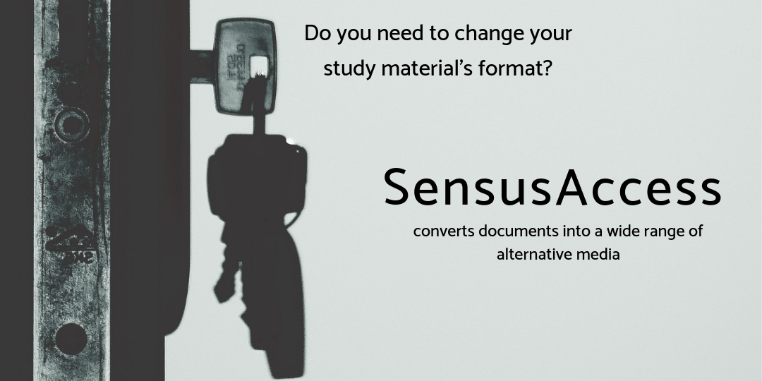 Image of key in lock: Do you need to change your study material's format? SensusAccess converts documents into a wide range of alternative media