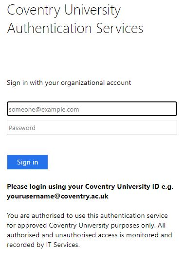 Sign in with your Coventry University Username and Password