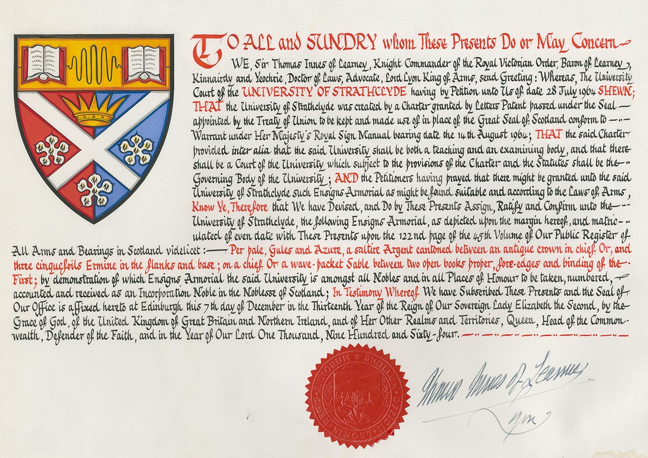 Letters patent. Court of the Lord Lyon King of Arms to the University of Strathclyde.