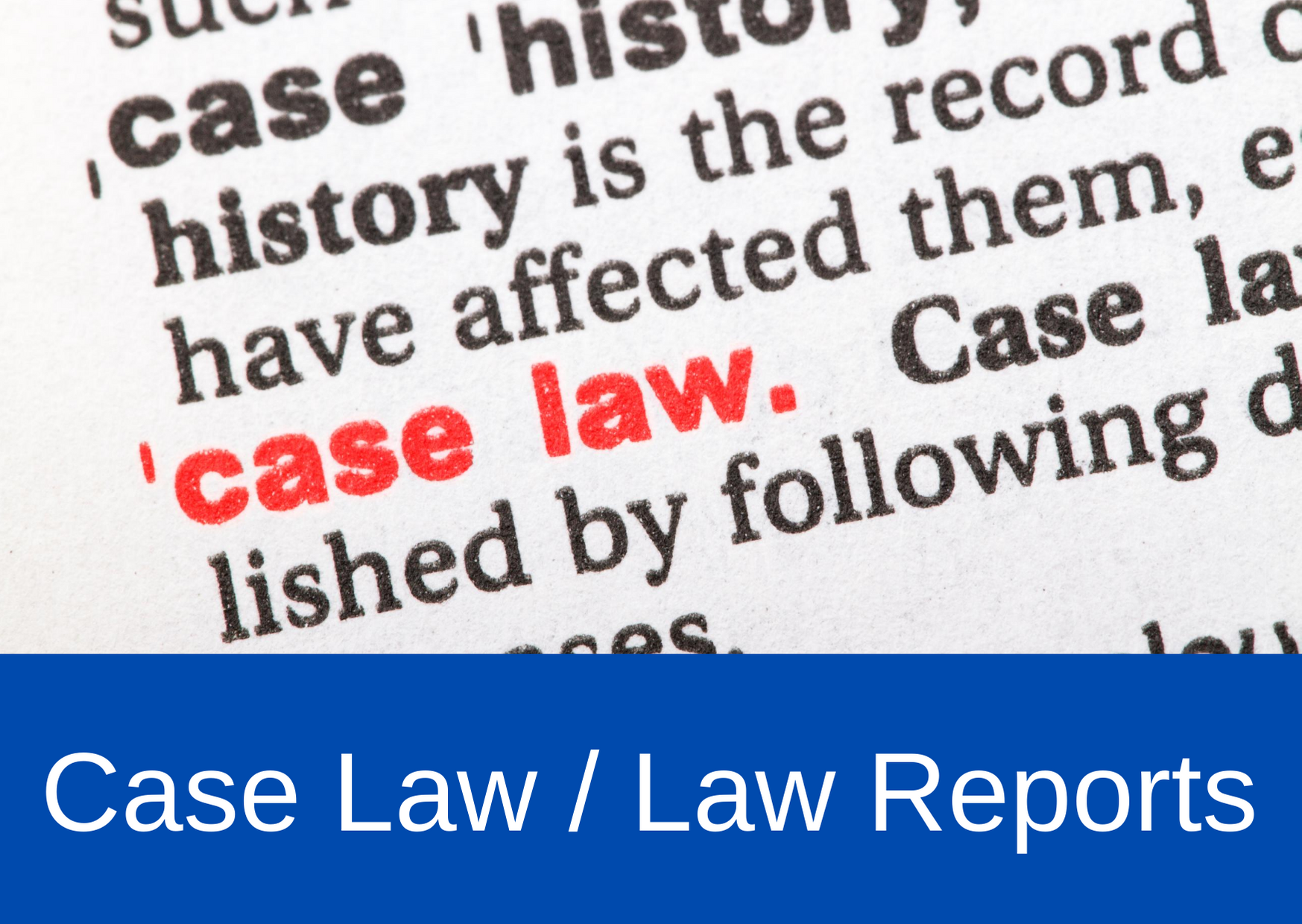 Law Cases / Law Reports