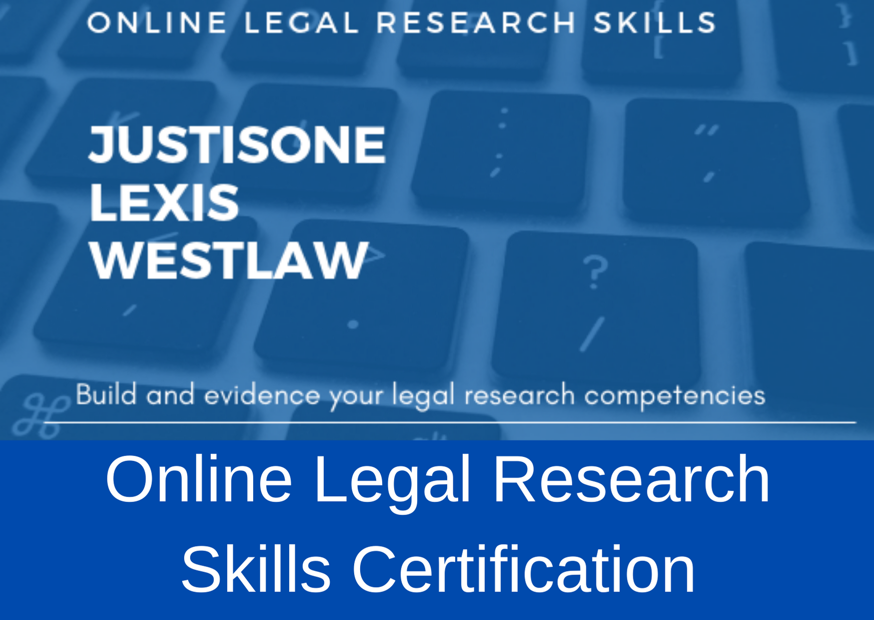 Online Legal Research Skills Certification