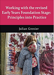 Working with the Revised Early Years Foundation Stage