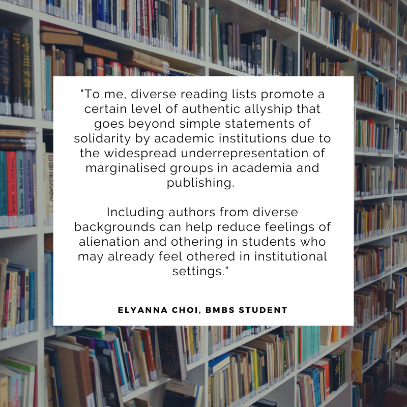 To me, diverse reading lists promote a certain level of authentic allyship that goes beyond simple statements of solidarity by academic institutions due to the widespread underrepresentation of marginalised groups in academia and publishing.   Including authors from diverse backgrounds can help reduce feelings of alienation and othering in students who may already feel othered in institutional settings.