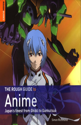 The Rough Guide to Anime