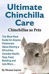 Ultimate Chinchilla Care