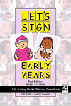 Let's sign. Early years