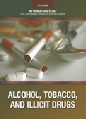 Alcohol, Tobacco and illicit drugs