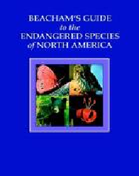 Beachams Guide to the Endangered Species of North America