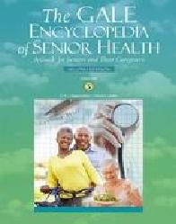 Gale Encyclopedia of Senior Health