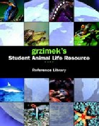 Grzimek's Student Animal Life Resource