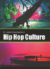 St. James Encyclopedia of Hip Hop Culture