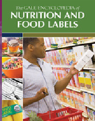 Gale Encyclopedia of Nutrition and Food Labels