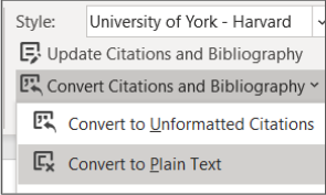 Screenshot of using the Convert Citations and Bibliography button in Word and then choosing 'Convert to Plain Text'