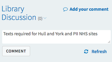 The Library Discussion feature showing the text 'Texts required for Hull and York and PII NHS sites'