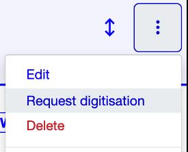 screenshot of digitisation request menu