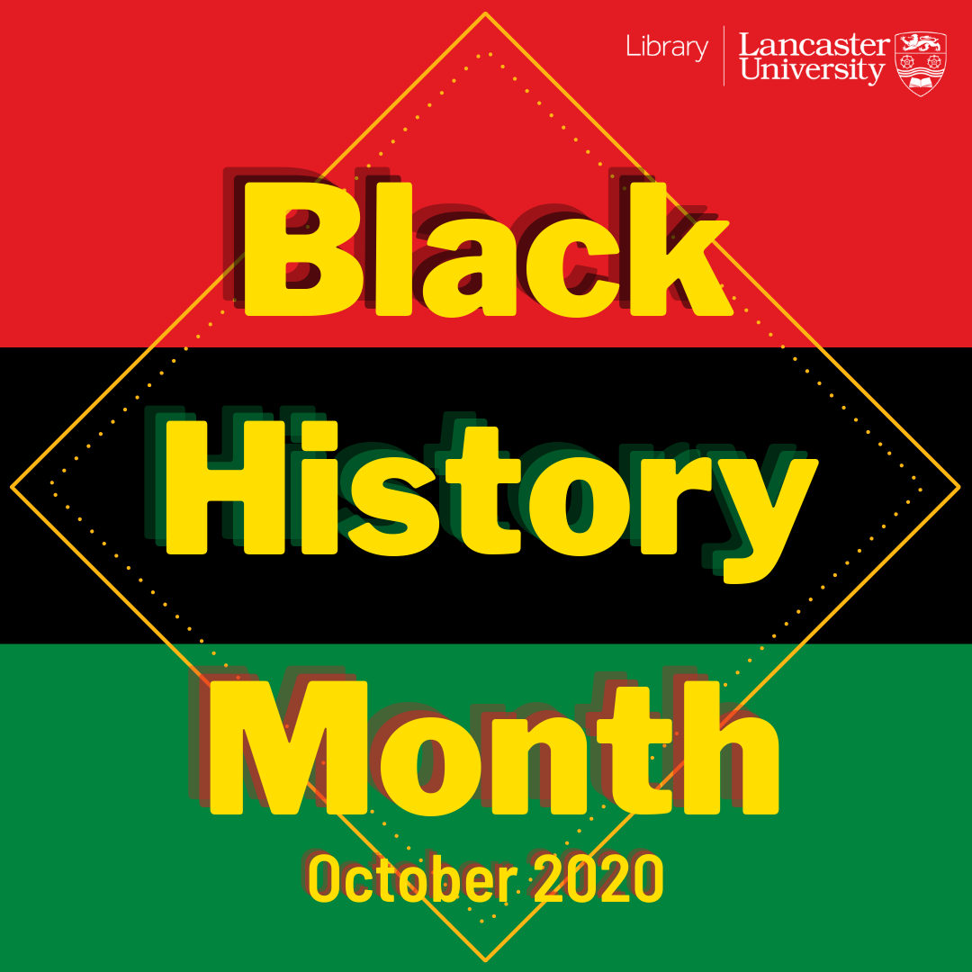 Logo for Black History Month 2020 at Lancaster University Library