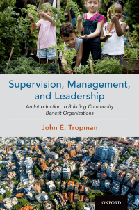 Supervision, management, and leadership : an introduction to building community benefit organizations