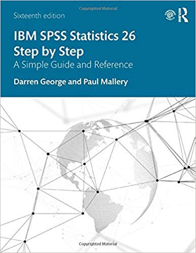 IBM SPSS statistics 26 step by step : a simple guide and reference