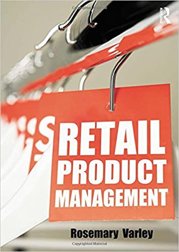 Retail product management : buying and merchandising