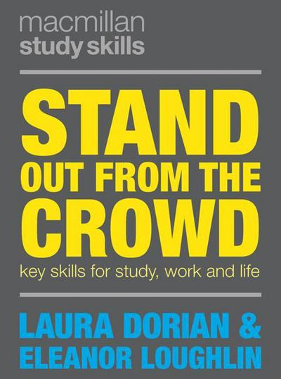 Stand out from the crowd : key skills for study, work and life