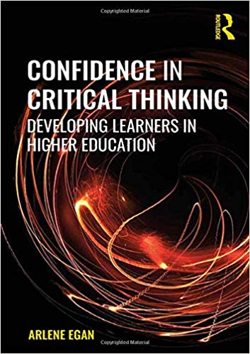 Confidence in critical thinking : developing learners in higher education